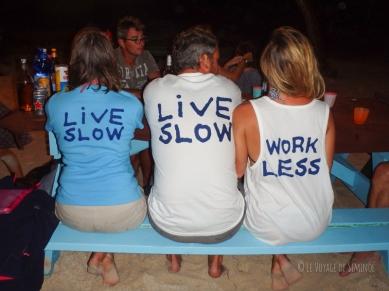 """""""sail fast, live slow"""" autre devise !"""